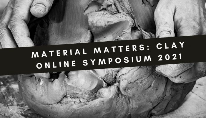 Material Matters: Clay symposium - registration open!